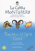 Mountain Goat/La Cabra Montanera