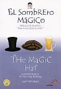 Magic Hat/El Sombrero Magico