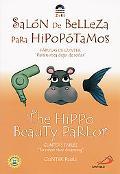 Hippo Beauty Parlor/Salon De Belleza Para Hipopotamos