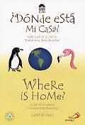 Where Is Home?/Donde Esta Mi Casa?