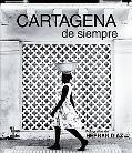 Cartagena De Siempre / Cartagena Forever