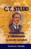 C.T. Studd Deportista y Misionero / C.T. Studd (Spanish Edition)