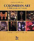 Columbian Art 3,500 Years of History