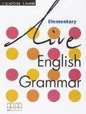 LIVE ENGLISH GRAMMAR Elementary MMP