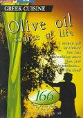Olive Oil Source of Life 166 Recipes With Virgin Greek Oil
