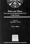 Physis and Nomos: Power, Justice and the Agonistical Ideal of Life in High Classicism, July ...