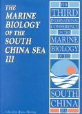 Marine Biology of the South China Sea III