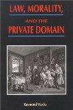 Law, Morality and the Private Domain (Hong Kong University Press Law Series)