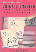 China's English A History of English in Chinese Education