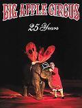 Big Apple Circus 25 Years