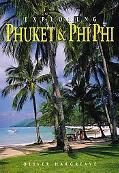 Exploring Phuket and Phi Phi