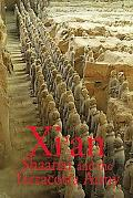 Xian, Shaanxi and The Terracotta Army
