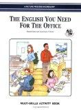 The English You Need for the Office, Multi-Skills Activity Book w/Audio CD