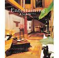 Entertaining Asian Style Decorating Ideas and Menus