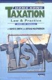 Hong Kong Taxation: Law and Practice, 2004-05