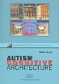 Autism and Cognitive Architecture Domain Specificity and Psychological Theorising on Autism
