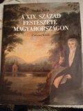 A XIX. szazad festeszete Magyarorszagon (Hungarian Edition)