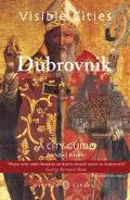 Visible Cities Dubrovnik A City Guide