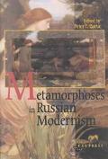 Metamorphoses in Russian Modernism