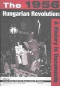 1956 Hungarian Revolution A History in Documents