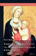 Emotion and Devotion: The Meaning of Mary in Medieval Religious Cultures