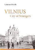 Vilnius: City of Strangers