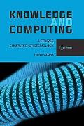 Knowledge and Computing: Computer Epistemology and Constructive Skepticism