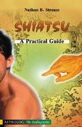 Shiatsu A Practical Guide