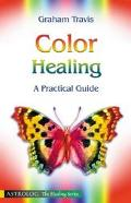 Color Healing A Practical Guide