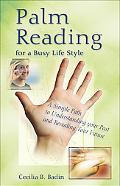 Palm Reading for a Busy Life Style