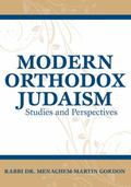 Modern Orthodox Judaism : Studies and Perspectives