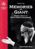 Memories of a Giant Eulogies in Memory of Rabbi Dr. Joseph B. Soloveitchik