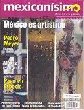 Revista mexicanísimo. Abrazo a una pasión. Número 40. México es artístico