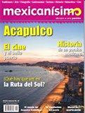Revista mexicanísimo. Abrazo a una pasión. Número 58. Acapulco