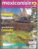 Revista mexicanísimo. Abrazo a una pasión. Número 33. El nuevo turismo