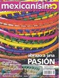 Revista mexicanísimo. Abrazo a una pasión. Número 1. Abrazo a una pasión