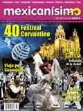 Revista mexicanísimo. Abrazo a una pasión. Número 55. 40 Festival Cervantino