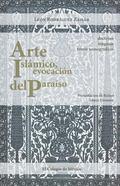 Arte Islámico, Evocación Del Paraíso : Doctrina, Lenguaje y Temas Iconográficos