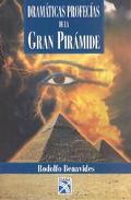 Dramaticas Profecias De LA Gran Piramide/Dramatic Profecies of the Great Pyramid