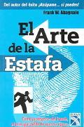 El arte de la estafa (Spanish Edition)