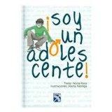 Soy Un Adolescente / I Am an Adolescent (Spanish Edition)