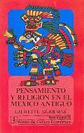 Pensamiento y Religión en el México Antiguo