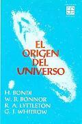 Origen del Universo : Teorías Cosmológicas Rivales