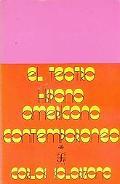Teatro Hispanoamericano Contemporaneo: Antologia (Latin American Contemporary Theater an Ant...