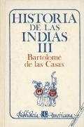 Historia de Las Indias T. III.
