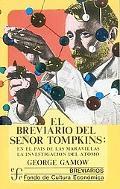 Breviario Del Señor Tompkins : El País de Las Maravillas y la Investigación Del Átomo