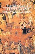 Epoca Barroca En El Mexico Colonial (the Baroque Epoch in Colonial Mexico)
