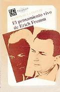Pensamiento Vivo de Erich Fromm