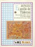 Anillo de Tlalocan : Mitos, Oraciones, Cantos y Cuentos de Los Nawas Actuales de Los Estados...