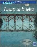 Puente En LA Selva